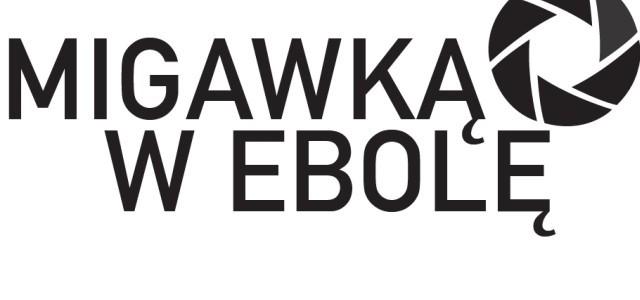 Migawką w ebolę