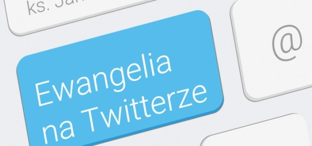 """""""Ewangelia na Twitterze"""" – recenzja"""
